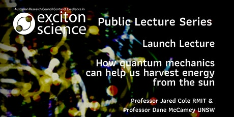 ACEx Public Lecture Launch, Quantum mechanics and Sun harvesting tickets