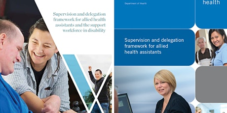 Allied Health Assistant Supervision and Delegation Framework training tickets