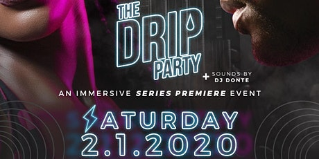 The Drip Party tickets