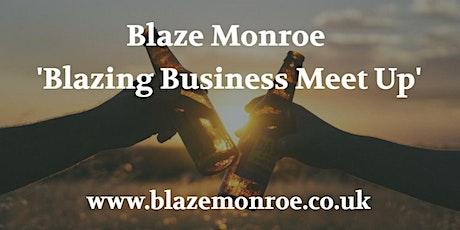 Blazing Business Meet Up - August - Kidderminster tickets