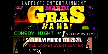 """Mardi Gras HAHA Comedy Night + """"LAFTER""""party! tickets"""