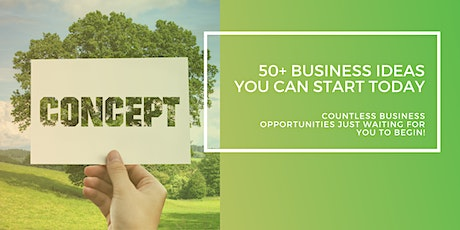 50+ Business Ideas You Can Start Today tickets