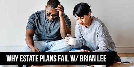 Why Estate Plans Fail tickets