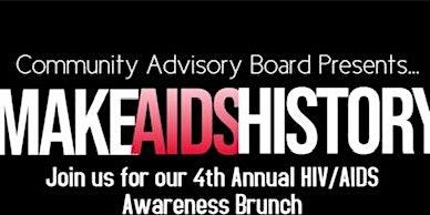 Make AIDS History: Eliminating the Stigma through Awareness Brunch