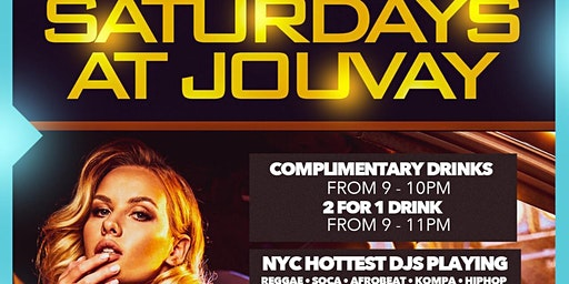 """The hottest event """" Saturdays at jouvay """" ladies are no cover all night"""