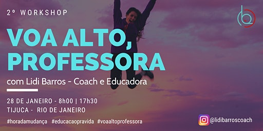 Workshop Voa Alto, Professora!