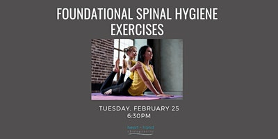 Foundational Spinal Hygiene Exercises