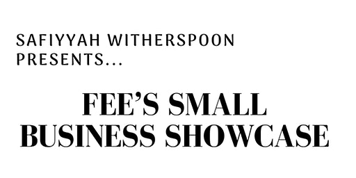 Fee's Small Business Showcase