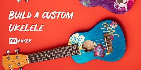 Custom Ukulele Making and Sip party tickets