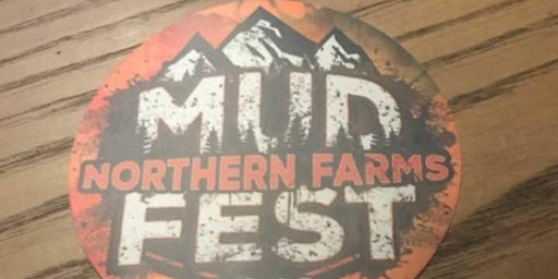 Northern Farms Mud Fest  2020