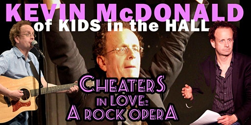 Kevin McDonald's Cheaters in Love: A Rock Opera