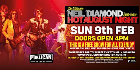 The Ultimate Neil Diamond Experience - Hot August Night LIVE at Publican! tickets
