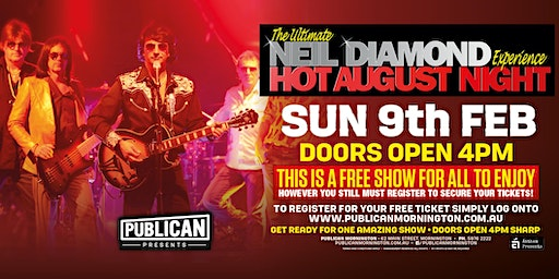 The Ultimate Neil Diamond Experience - Hot August Night LIVE at Publican!