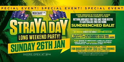 Straya Day Long Weekend Party Sunday 26th Jan at Merchant Lane!