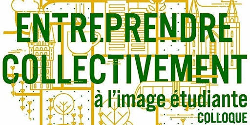 Colloque Entreprendre Collectivement à l'Image Étudiante