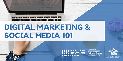 Digital Marketing & Social Media 101 - Ararat