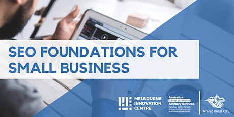 SEO Foundations for Small Business - Ararat tickets