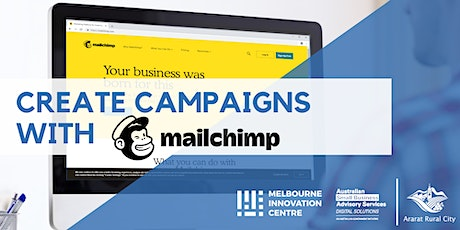 Create Marketing Campaigns with Mailchimp - Ararat tickets