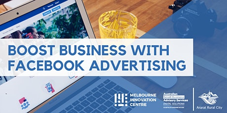 Boost Business with Facebook Advertising - Ararat tickets