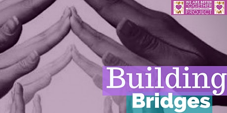 Building Bridges Unity Fundraiser tickets