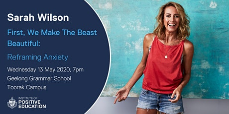 First, we make the beast beautiful: Reframing anxiety (May 2020) tickets
