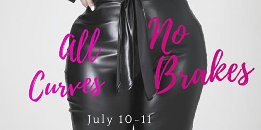 """All Curves No Brakes"" A Plus Size Summit"