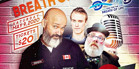 Comedy For The Breath Of Life 3 tickets