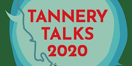 Tannery Talks 2020 tickets