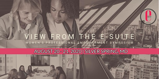 View From the E-Suite: Women's Professional Empowerment Symposium