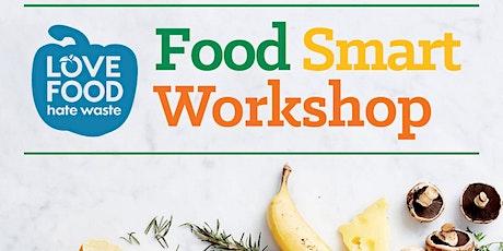 Food Smart Workshop - Tea Gardens tickets