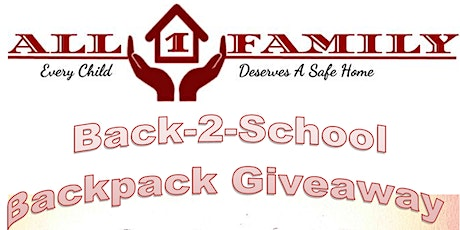 All-1-Family present's 3rd Annual Back-2-School Backpack Giveaway tickets