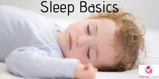 Newborn Toddler and Children Sleep Basics