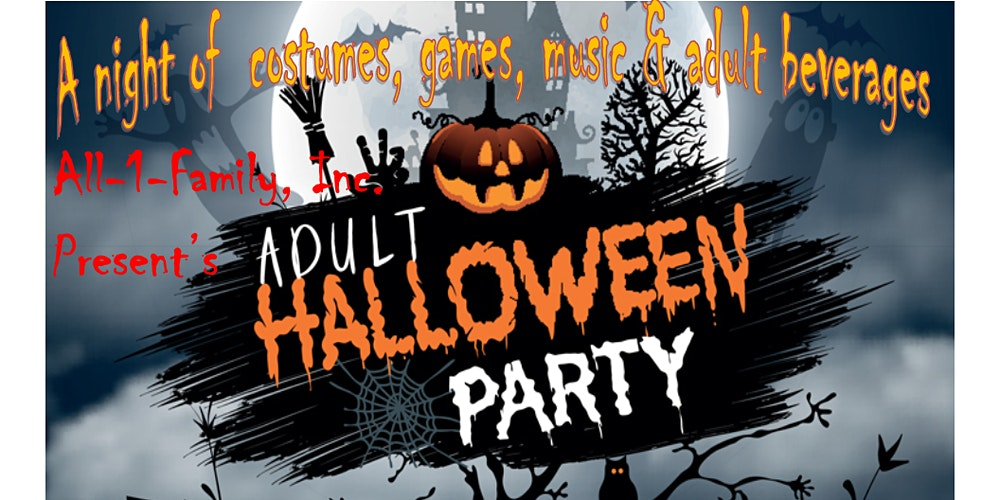 Cpr Halloween 2020 All 1 Family, Inc. Present's Adult Halloween Party 2020 Tickets