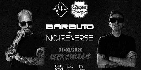 Chupatrance ft. Barbuto & Nick WeLove tickets