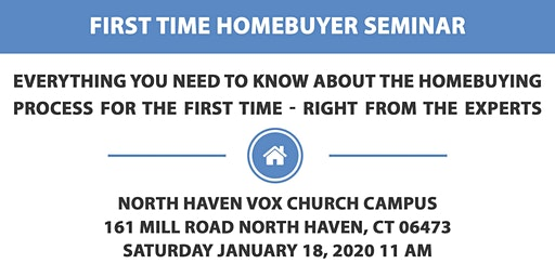 FREE 1st TIME Homebuyers Seminar - North Haven, Connecticut