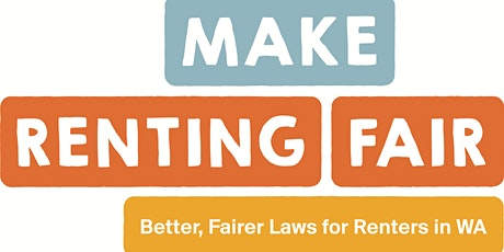 Make Renting Fair WA - campaign workshop 2 tickets