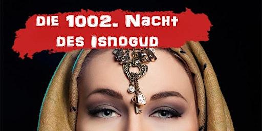 Die 1002. Nacht des Isnogud ▸ Murder-Mystery Dinner [Kirchheim]