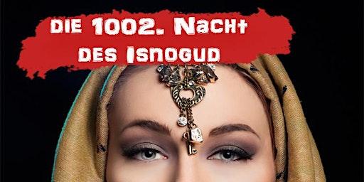Die 1002. Nacht des Isnogud ▸ Murder-Mystery Dinner [Nürnberg]