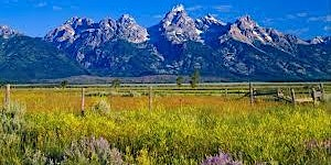 POWER of THE BEAUTIFUL STATE ~  Jackson, WY ~ February 1 & 2, 2020