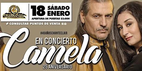Camela en concierto en Chanteclair, Pontecesures bilhetes