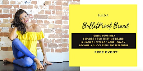 Build a Bulletproof Brand Workshop tickets