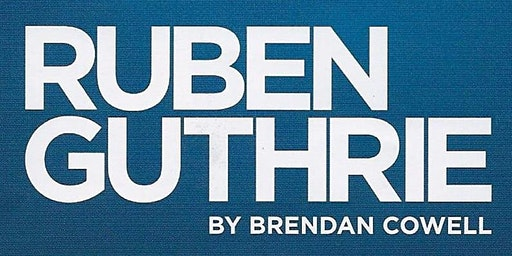 Ruben Guthrie - Fri 28th February