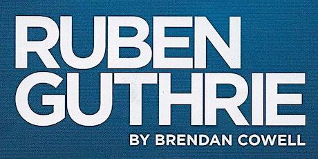Ruben Guthrie - Sat 29th February tickets