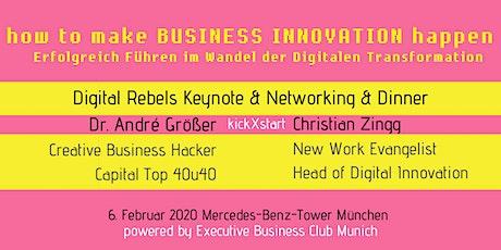 how to make BUSINESS INNOVATION happen - ERFOLGREICH FÜHREN in der Digitalen Transformation  Tickets