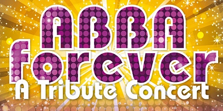 Abba Forever - Thank you for the Music Tribute Konzert Tickets