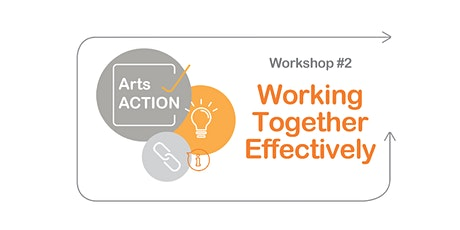 ArtsACTION Golden Plains Shire: WORKING TOGETHER EFFECTIVELY tickets