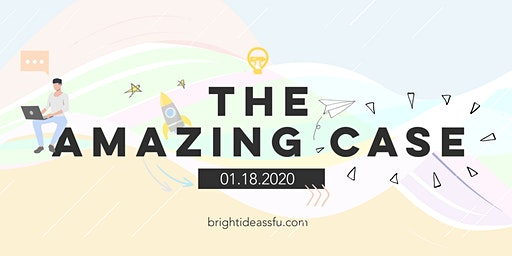 Bright Ideas: The Amazing Case 2020