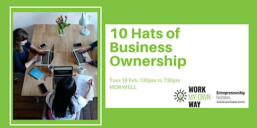 The 10 Hats of Successful Business Ownership Workshop