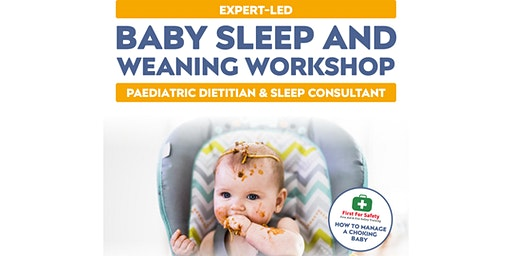 Baby Sleep & Weaning Workshop