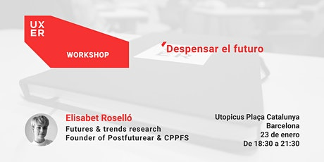 [Workshop] Despensar el futuro entradas